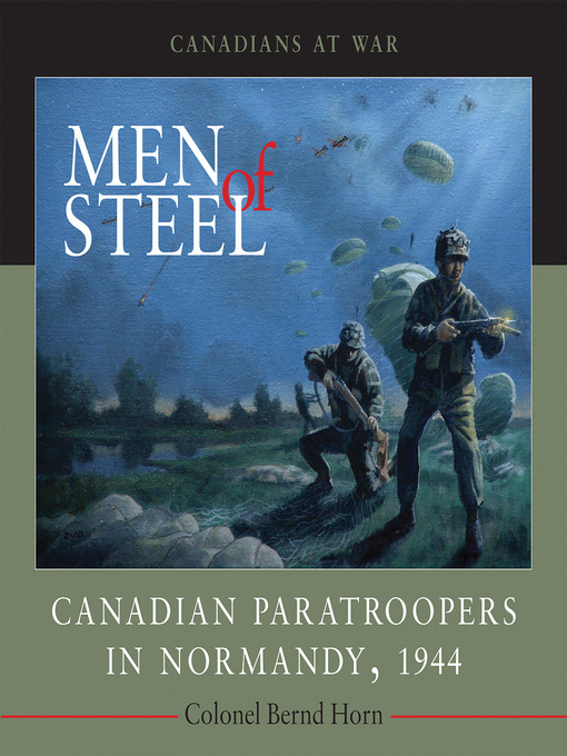 Men of Steel (eBook): Canadian Paratroopers in Normandy, 1944