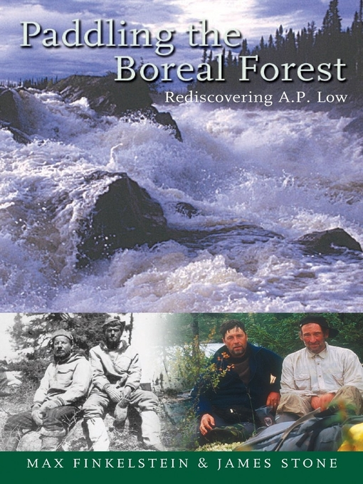 Paddling the Boreal Forest (eBook): Rediscovering A.P. Low