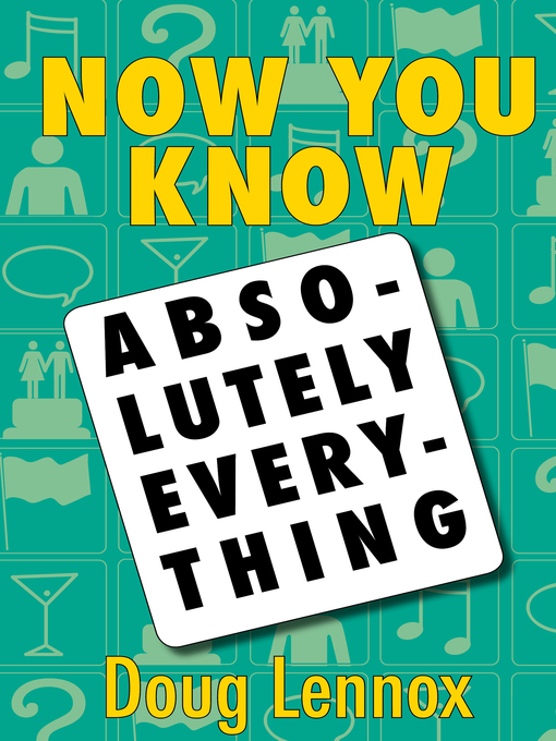 Now You Know Absolutely Everything (eBook): Absolutely every Now You Know book in a single ebook
