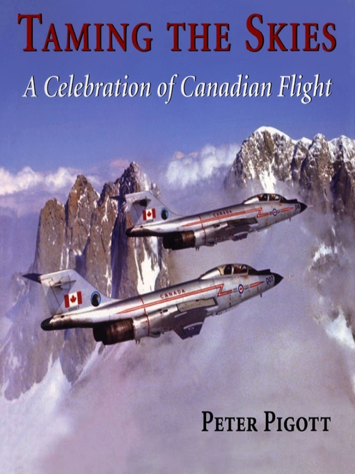 Taming the Skies (eBook): A Celebration of Canadian Flight