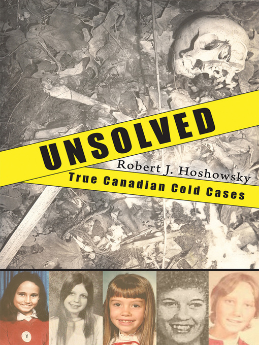 Unsolved (eBook): True Canadian Cold Cases