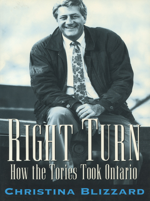 Right Turn (eBook): How the Tories Took Ontario