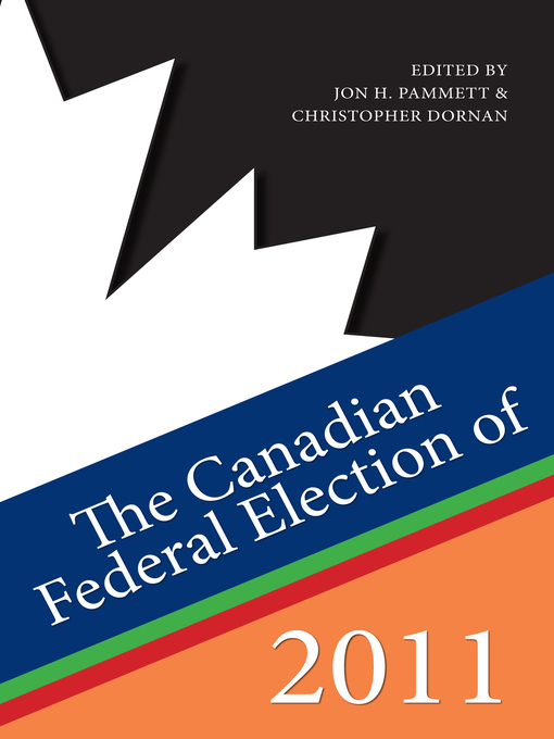 The Canadian Federal Election of 2011 (eBook)