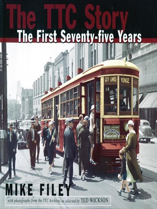 The TTC Story (eBook): The First Seventy-Five Years