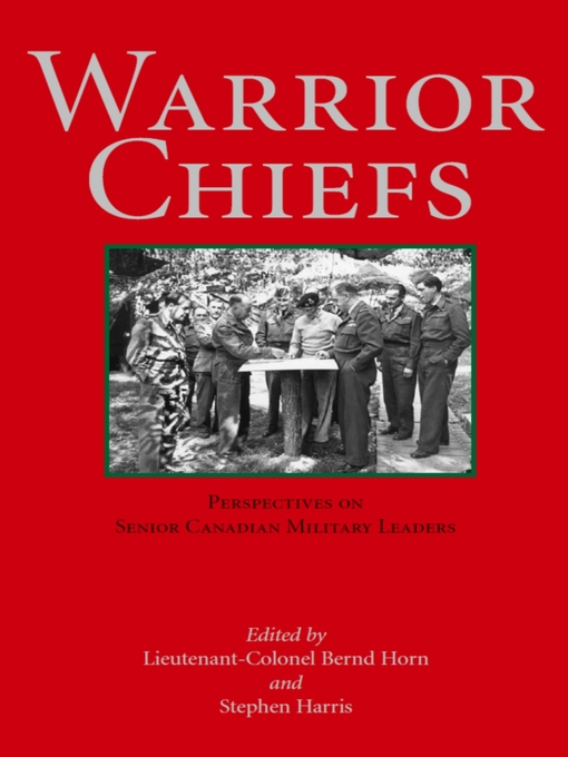 Warrior Chiefs (eBook): Perspectives on Senior Canadian Military Leaders