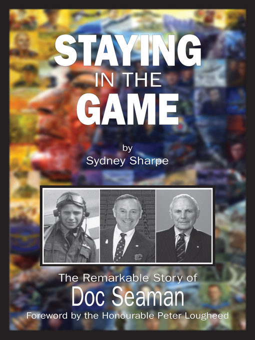 Staying in the Game (eBook): The Remarkable Story of Doc Seaman