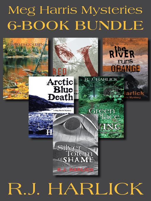Meg Harris Mysteries 6-Book Bundle (eBook): Silver Totem of Shame / Death's Golden Whisper / Red Ice for a Shroud / and more...