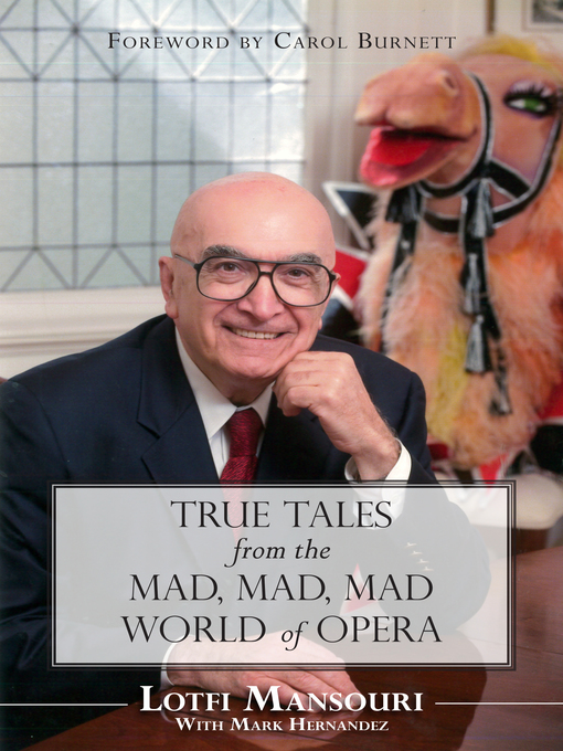 True Tales from the Mad, Mad, Mad World of Opera (eBook)