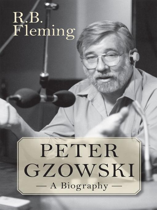 Peter Gzowski (eBook): A Biography