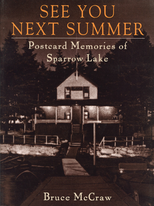 See You Next Summer (eBook): Postcard Memories of Sparrow Lake