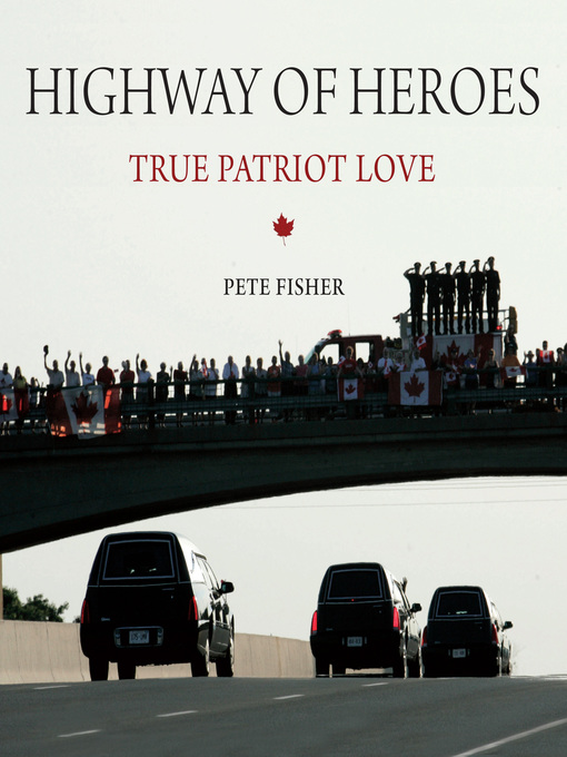 Highway of Heroes (eBook): True Patriot Love