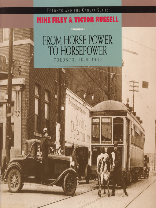 From Horse Power to Horsepower (eBook): Toronto: 1890-1930