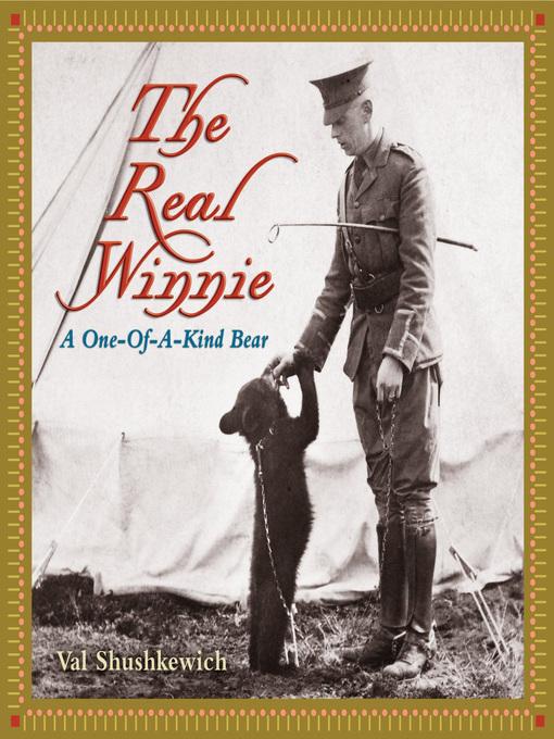 The Real Winnie (eBook): A One-Of-A-Kind Bear