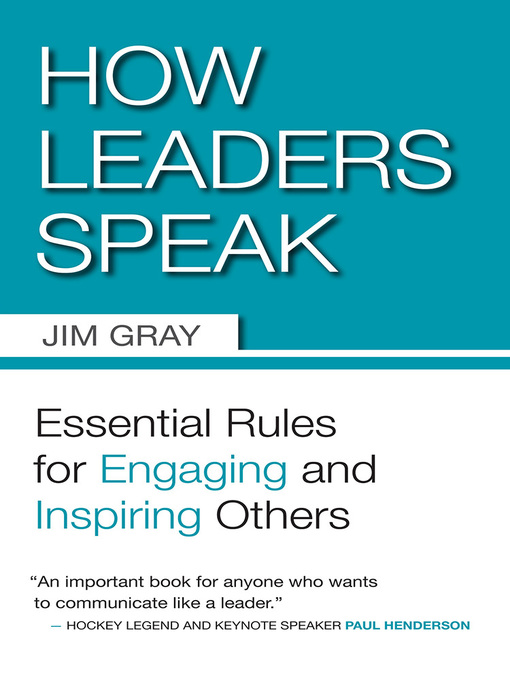 How Leaders Speak (eBook): Essential Rules for Engaging and Inspiring Others