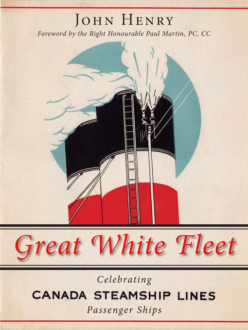Great White Fleet (eBook): Celebrating Canada Steamship Lines Passenger Ships