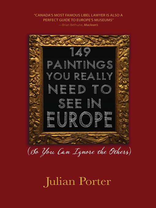 149 Paintings You Really Need to See in Europe (eBook): (So You Can Ignore the Others)