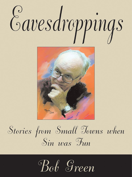 Eavesdroppings (eBook): Stories From Small Towns When Sin Was Fun