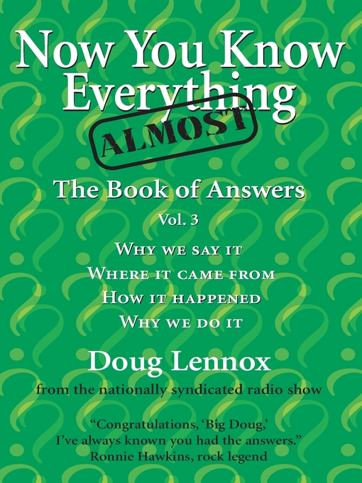 Now You Know Almost Everything (eBook): The Book of Answers, Volume 3