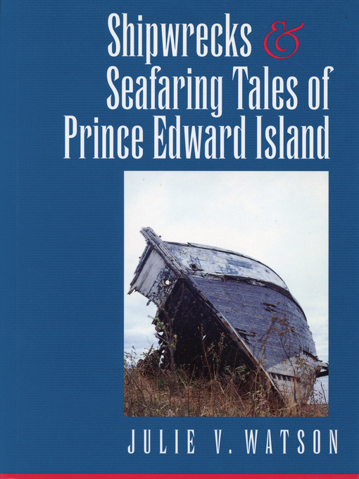 Shipwrecks and Seafaring Tales of Prince Edward Island (eBook)