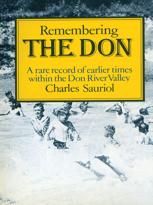 Remembering the Don (eBook): A Rare Record of Earlier Times Within the Don River Valley