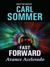 Fast Forward / Avance Acelarado (MP3)
