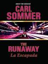 The Runaway / La Escapada (MP3)