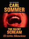 The Silent Scream / El Grito Silencioso (MP3)
