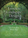 Timeless Landscape Design (eBook): The Four-Part Master Plan
