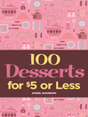 100 Desserts for $5 or Less (eBook)