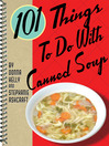 101 Things to Do with Canned Soup (eBook)