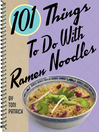 101 Things to Do with Ramen Noodles (eBook)