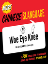 More Chinese Slanguage (eBook): A Fun Visual Guide to Mandarin Terms and Phrases