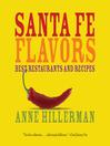 Santa Fe Flavors (eBook): Best Restaurants and Recipes