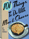 101 Things to Do with Mac & Cheese (eBook)