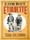 Cowboy Etiquette (eBook)