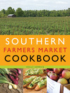 Southern Farmers Market Cookbook (eBook)