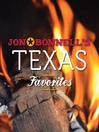 Jon Bonnell's Texas Favorites (eBook)