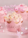 Pink Princess Cupcakes (eBook)