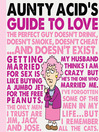 Aunty Acid's Guide to Love (eBook)