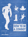 How to Be a Cowboy (eBook)