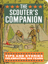 The Scouter's Companion (eBook): Tips and Stories Celebrating 100 Years
