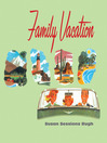 Family Vacation (eBook)