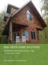 New Green Home Solutions (eBook): Renewable Household Energy and Sustainable Living
