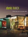 Atomic Ranch (eBook): Design Ideas for Stylish Ranch Homes