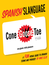Spanish Slanguage (eBook): A Fun Visual Guide to Spanish Terms and Phrases