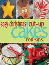 Easy Christmas Cut-up Cakes for Kids (eBook)