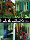 House Colors (eBook): Exterior Color by Style of Architecture
