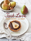 Tart Love (eBook): Sassy, Savory, and Sweet