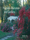 Magnolia Plantation and Gardens (eBook)