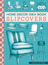 Home Decor Idea Book Slipcovers (eBook)